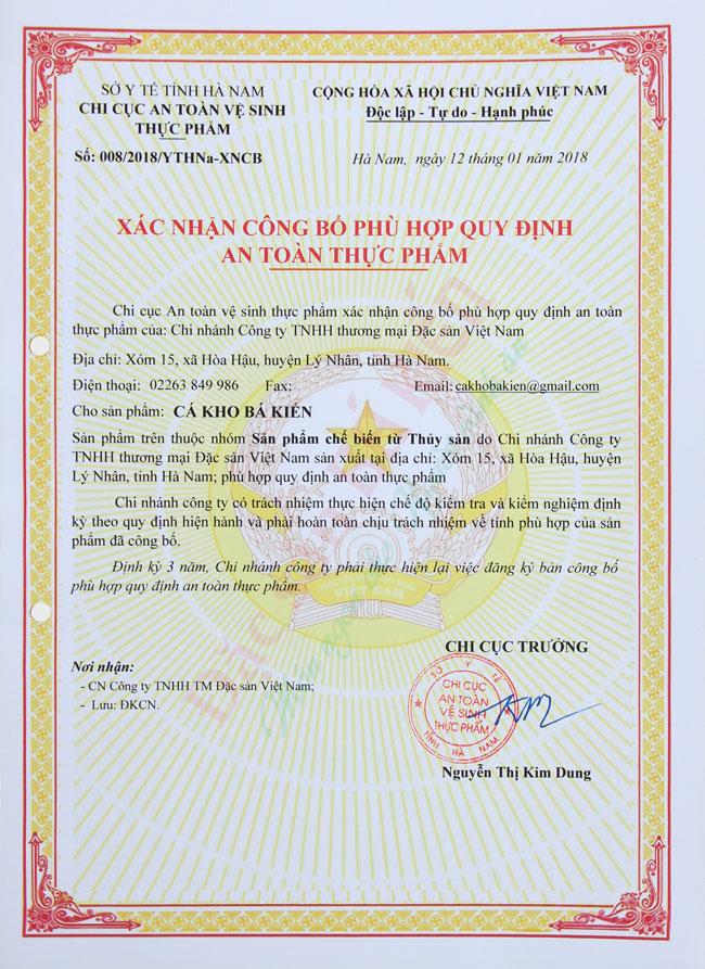Ngày 02/02/2015, DASAVINA đã được Chi cục an toàn vệ sinh thực phẩm của sở y tế tỉnh Hà Nam cấp giấy chứng nhận VSATTP